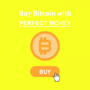 Buy Bitcoin with Perfect Money